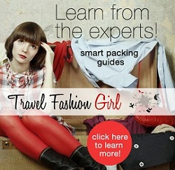 Travel Fashion Girl Packing Lists and Style Tips